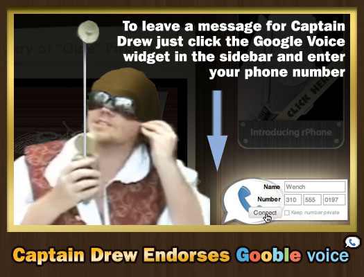 Captain Drew Endorses Google Voice