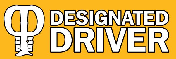 Be a Designated Driver!