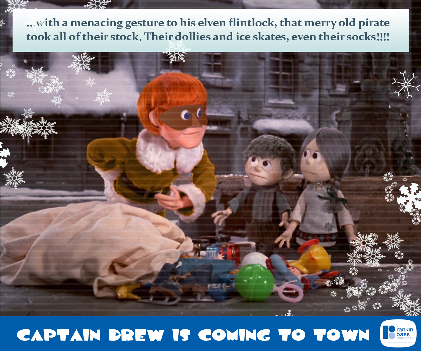 Captain Drew is Coming to Town, released by Rankin Bass in 1975