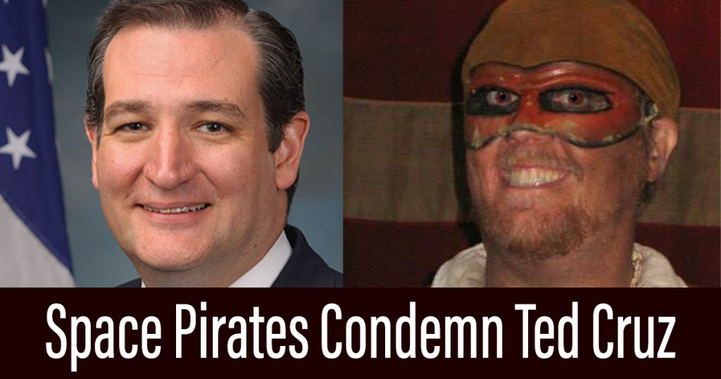 Captain Drew of Space Pirates Condemns Ted Cruz